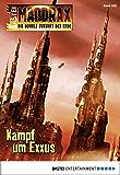 Maddrax - Folge 428: Kampf um Exxus
