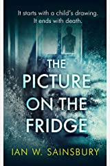 The Picture On The Fridge: The debut psychological thriller with the twist of the year Kindle Edition