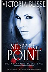 Stopping Point (Point Vamp Book 2) Kindle Edition