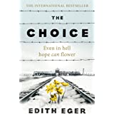 The Choice: A true story of hope (English Edition)
