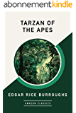 Tarzan of the Apes (AmazonClassics Edition) (English Edition)
