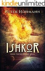 Ishkor (1000 Seiten Fantasy)