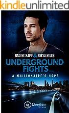 Underground Fights: A Millionaire's Hope