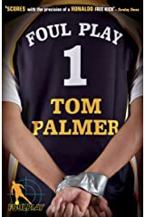 Foul Play (Foul Play Series Book 1) Kindle Edition