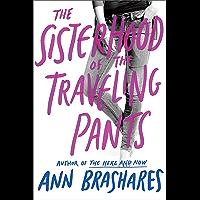 Sisterhood of the Traveling Pants (Sisterhood Series Book 1) (English Edition)