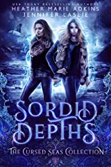 Sordid Depths (The Cursed Seas Collection) Kindle Edition