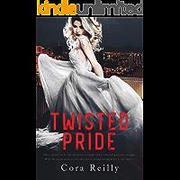 Twisted Pride: A Dark Mafia Romance (The Camorra Chronicles Book 3)
