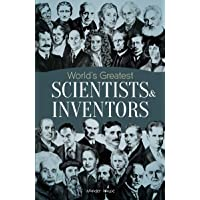 World's Greatest Scientists & Inventors: Biographies of Inspirational Personalities For Kids