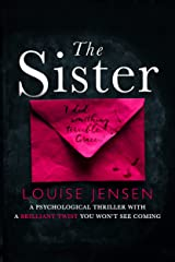 The Sister: A psychological thriller with a brilliant twist you won't see coming Kindle Edition