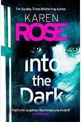 Into the Dark (The Cincinnati Series Book 5) (Cincinnati 5) Kindle Edition