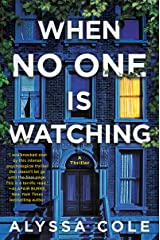 When No One Is Watching: A Thriller Kindle Edition