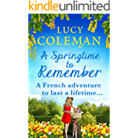 A Springtime To Remember: The perfect feel-good love story for 2021 from the #1 bestseller