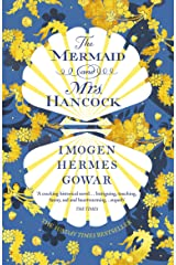 The Mermaid and Mrs Hancock: the absolutely spellbinding Sunday Times top ten bestselling historical fiction phenomenon Paperback
