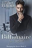 Billionaire in Control: Billionaire Workplace Steamy Romance (Managing the Bosses Book 12) (English Edition)