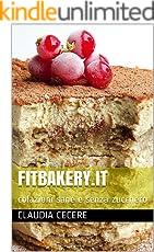 FITBAKERY.IT: colazioni sane e senza zucchero
