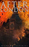 After London: Dystopian Classic (English Edition)