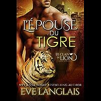 L'Épouse du Tigre (Le Clan du Lion t. 4)