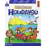 Top secret holidays. Per la Scuola elementare. Con espansione online. Con CD-ROM [Lingua inglese]: Vol. 3