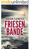 Friesenbande: Frankensteinmörder (Eva Hartmann ermittelt 1)