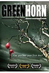 Greenhorn Kindle Edition