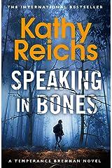 Speaking in Bones (Temperance Brennan Book 18) Kindle Edition