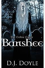 The Celtic Curse: Banshee Kindle Edition