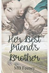 Her Best Friend's Brother Kindle Edition