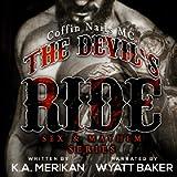 The Devil's Ride: Coffin Nails MC (Sex & Mayhem, Book 2)