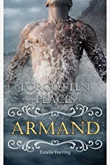 Forgotten Places: Armand (Band 5) Kindle Ausgabe