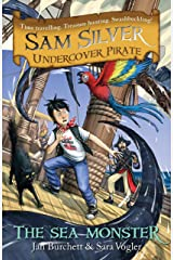 The Sea Monster: Book 9 (Sam Silver: Undercover Pirate) Kindle Edition