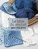 La bible du crochet en 250 points