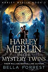 Harley Merlin 2: Harley Merlin and the Mystery Twins Kindle Edition