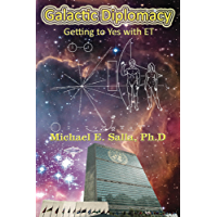 Galactic Diplomacy: Getting to Yes with ET (English Edition)