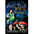 Somebody Tell Aunt Tillie We're In Trouble! (A Toad Witch Mystery Book 2) (English Edition)