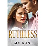 Ruthless: A Passionate Marriage Indian Romance (The Revenge Games Book 2)
