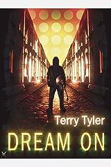 Dream On Kindle Edition