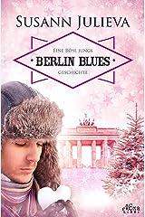 Berlin Blues: Eine Böse Jungs Geschichte Kindle Ausgabe