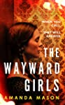 The Wayward Girls: The perfect haunting read as the nights draw in . . .