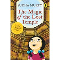 The Magic of the Lost Temple: Illustrated, easy to read and much-loved first full length children's fiction novel by…