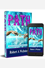 PATH - Paranormal Assisted Treasure Hunters: Return of the Reich Kindle Edition