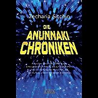 Die Anunnaki-Chroniken: Alles über die ersten Astronauten eines anderen Planeten, die zur Erde kamen, ihre Erschaffung des Menschen und den Aufbau unserer modernen Zivilisation