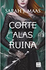 Una corte de alas y ruina (Edición española) Versión Kindle