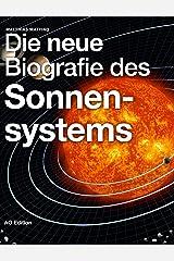 Die neue Biografie des Sonnensystems (Universum 2) Kindle Ausgabe
