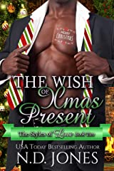 The Wish of Xmas Present: A Christmas Romance (The Styles of Love Book 2) Kindle Edition