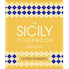 The Sicily Cookbook: Authentic Recipes from a Mediterranean Island (English Edition)