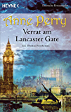 Verrat am Lancaster Gate: Ein Thomas-Pitt-Roman (Die Thomas & Charlotte-Pitt-Romane 31)