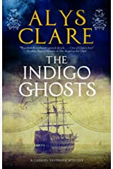 The Indigo Ghosts (A Gabriel Tavener Mystery Book 3) Kindle Edition