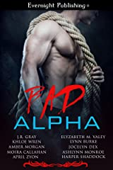 Bad Alpha Kindle Edition