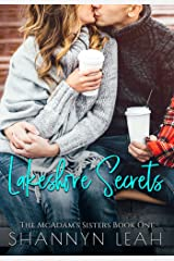 Lakeshore Secrets (The McAdams Sisters: A Small-Town Romance Book 1) Kindle Edition
