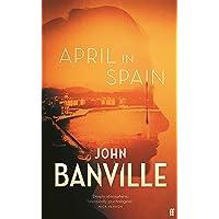 April in Spain: John Banville